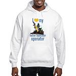 Love my feller operator Hooded Sweatshirt