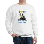 Love my feller operator Sweatshirt
