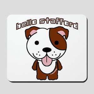 Hello Stafford Mousepad