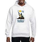 I Love My Feller Hooded Sweatshirt