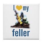 I Love My Feller Tile Coaster