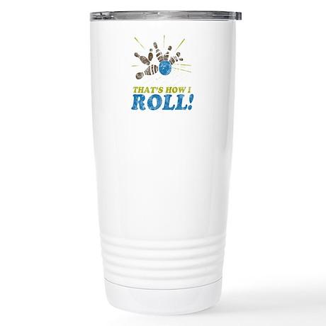 How I Roll Stainless Steel Travel Mug