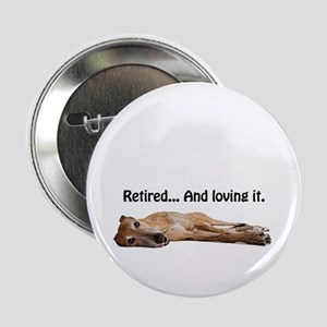 "Greyhound Retired 2.25"" Button"