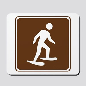 Snow Shoeing Sign Mousepad