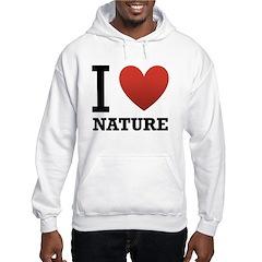I Love Nature Hoodie