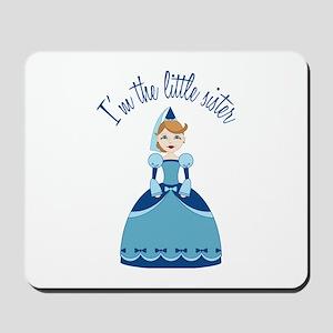 Little Sister Princess Mousepad