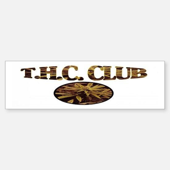 T.H.C. CLUB Bumper Bumper Bumper Sticker