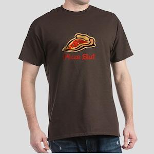 Pizza Slut Dark T-Shirt
