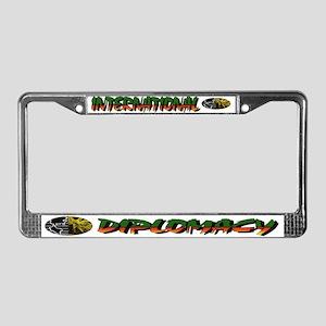 INTERNATIONAL DIPLOMACY License Plate Frame
