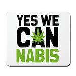 Yes We Cannabis 2 Mousepad