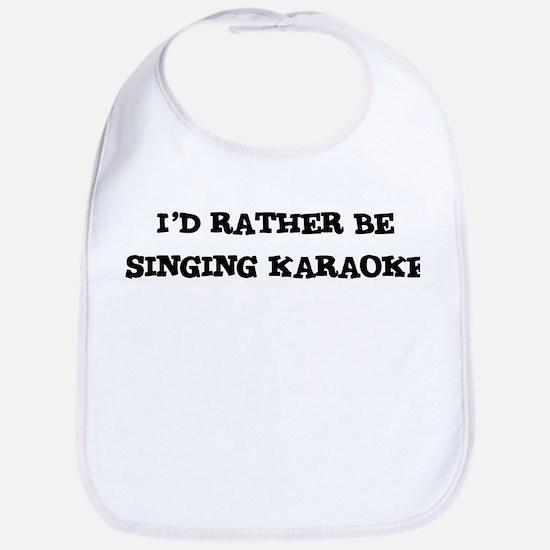 Rather be Singing Karaoke Bib