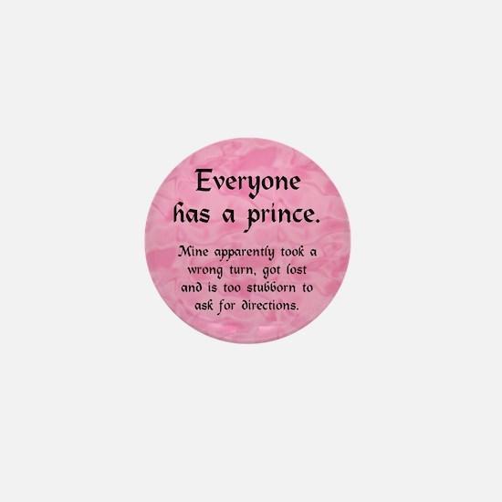 Everyone has a Prince Mini Button