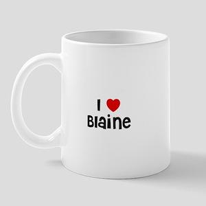 I * Blaine Mug