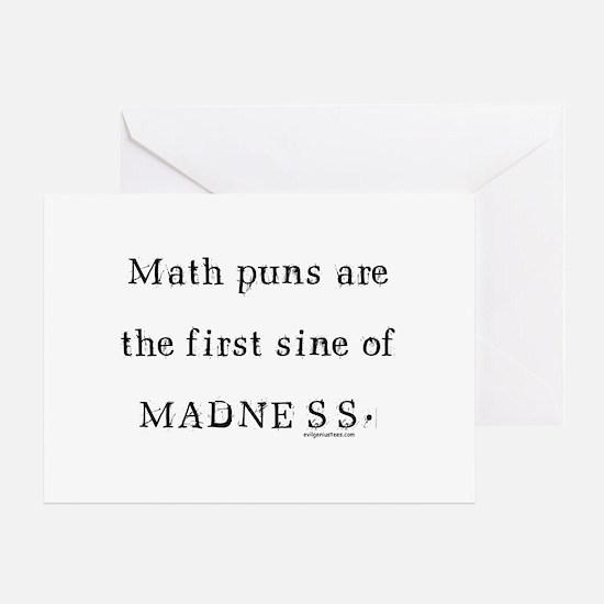 Math puns sine of madness Greeting Card
