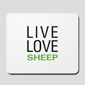 Live Love Sheep Mousepad