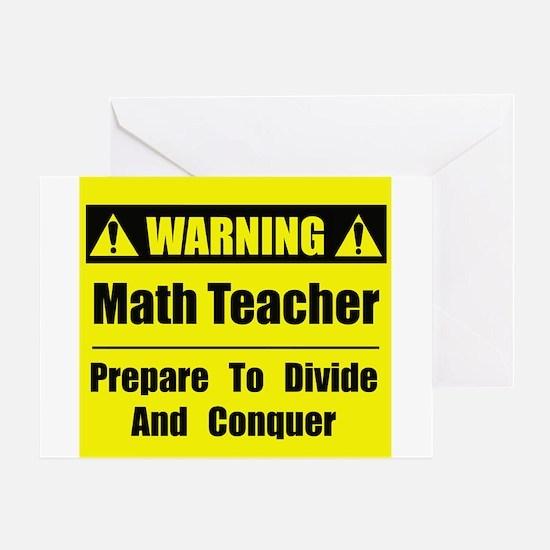 WARNING: Math Teacher 1 Greeting Card