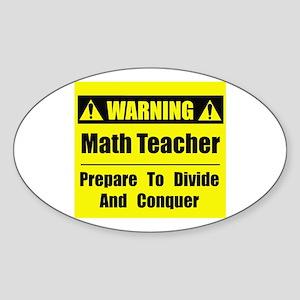 WARNING: Math Teacher 1 Sticker (Oval)
