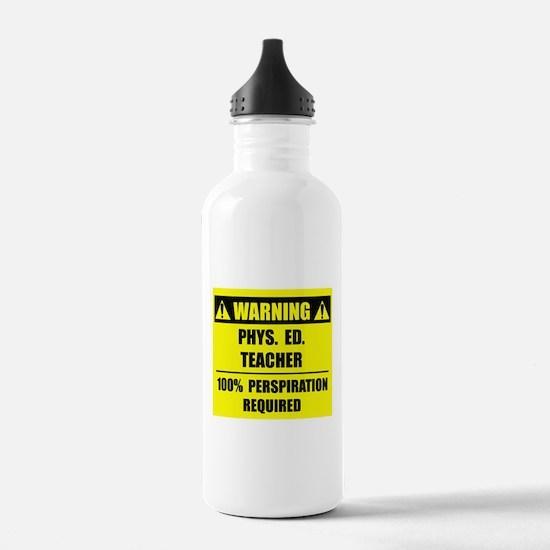 WARNING: P.E. Teacher Sports Water Bottle