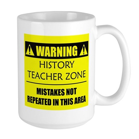 WARNING: History Teacher Large Mug