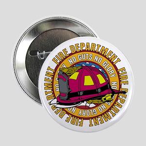 "No Guts No Glory Firefighter 2.25"" Button"