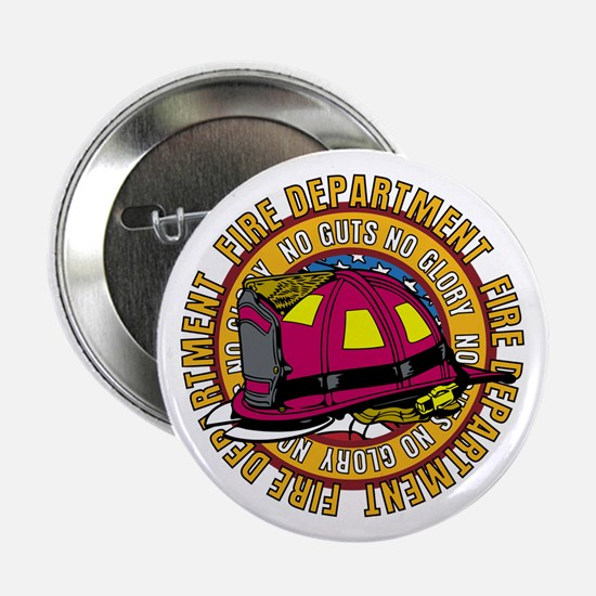"No Guts No Glory Firefighter 2.25"" Button"