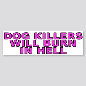 Dog killers Sticker (Bumper)