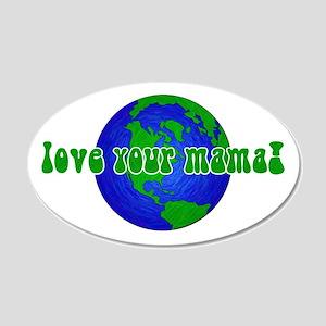 Your Mama 20x12 Oval Wall Peel