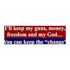I'LL KEEP MY GUNS, MONEY FREEDOM AND MY GOD... Sti