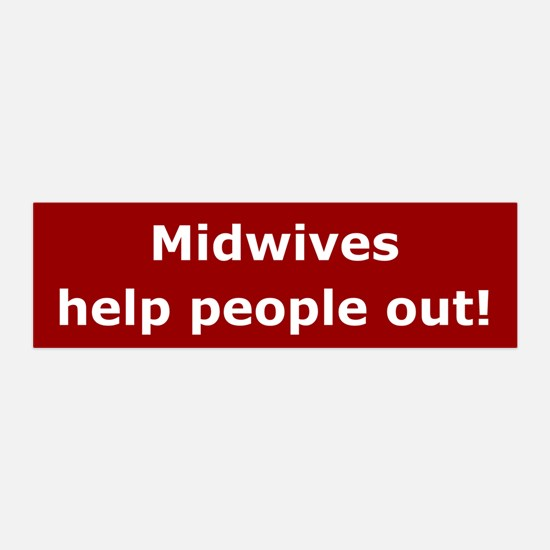 Midwives Help People Out 36x11 Wall Peel
