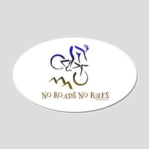 NO ROADS NO RULES 20x12 Oval Wall Peel