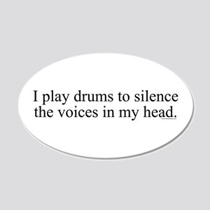 I play Drums to silence the v 20x12 Oval Wall Peel