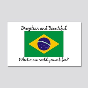 Brazilian and Beautiful (2) 20x12 Wall Peel