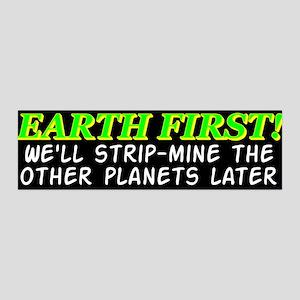Earth First! We'll Strip-Min 36x11 Wall Peel