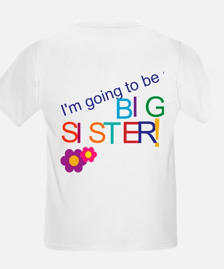 Funny Going to be a big sister T-Shirt