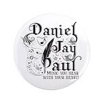 "Daniel Jay Paul 3.5"" Button"