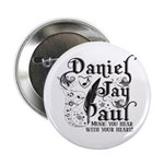 "Daniel Jay Paul 2.25"" Button"