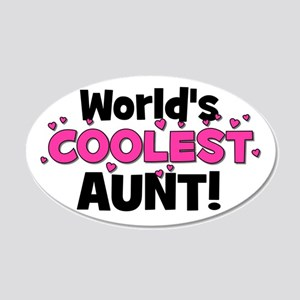World's Coolest Aunt! 20x12 Oval Wall Peel