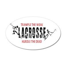 Trample The Weak Lacrosse 20x12 Oval Wall Peel