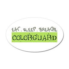 EAT . SLEEP . BREATHE Colorguard 20x12 Oval Wall P