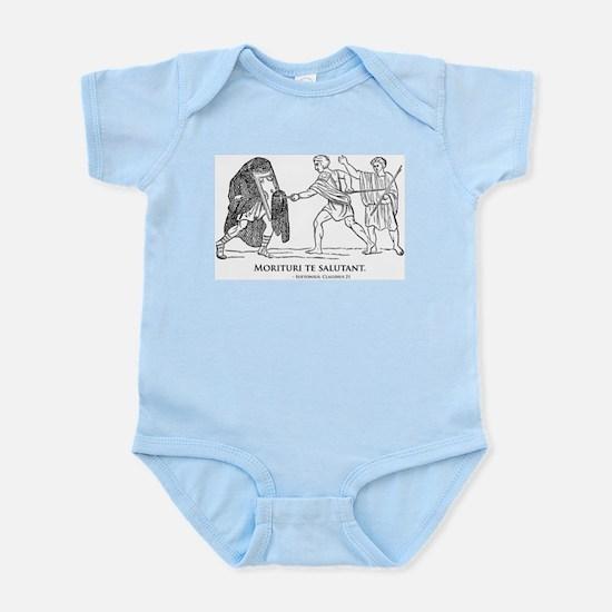 Morituri te salutant Infant Bodysuit