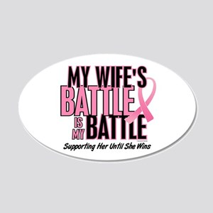 My Battle Too 1 (Wife BC) 20x12 Oval Wall Peel
