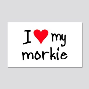 I LOVE MY Morkie 20x12 Wall Peel