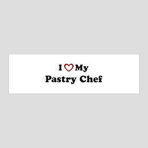 I Love My Pastry Chef 36x11 Wall Peel