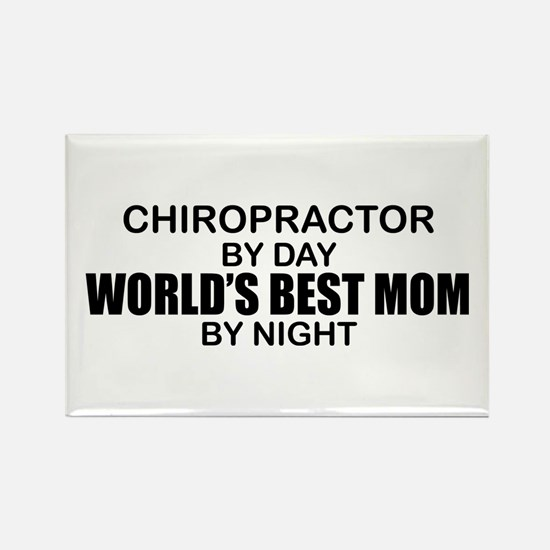 World's Best Mom - Chiropractor Rectangle Magnet