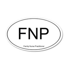 Family Nurse Practitioner 20x12 Oval Wall Peel