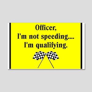 OFFICER, I'M NOT SPEEDING 20x12 Wall Peel