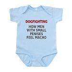 Dogfighting... Infant Bodysuit