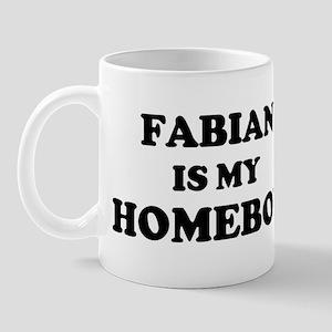 Fabian Is My Homeboy Mug