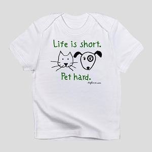 Pet Hard (Pets) Creeper Infant T-Shirt