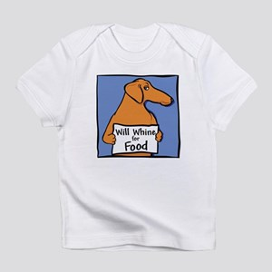 Will Whine Weiner Dog Infant T-Shirt